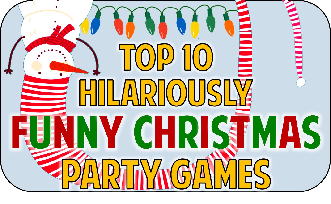 top 10 funny christmas party game ideas - Youth Christmas Party Decorations