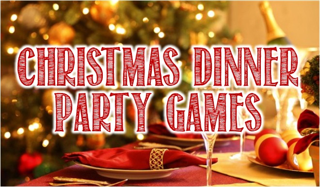 Christmas Dinner Party Games And Ideas