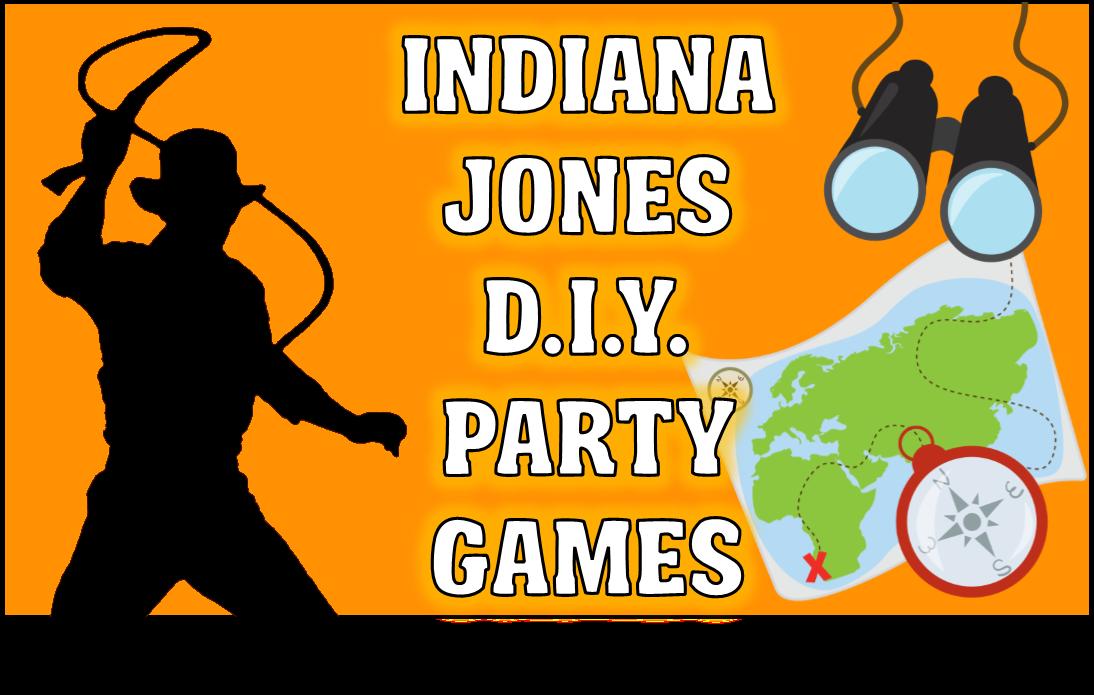 DIY Indiana Jones Party Game Ideas!