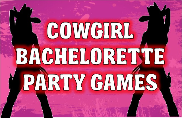 Cowgirl Bachelorette Party Games Printables
