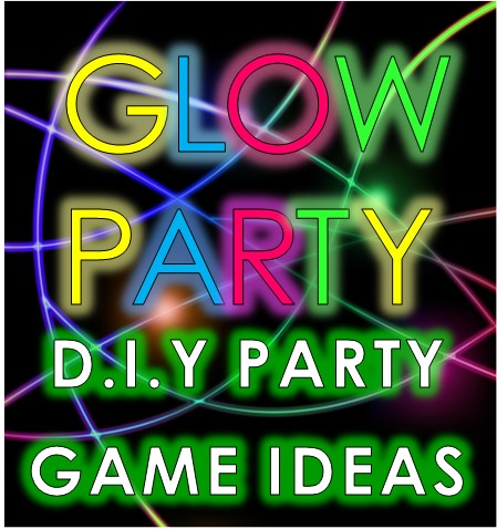 Awesome Glow Party Ideas And Neon Party Games