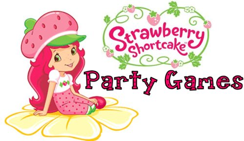 Top 12 strawberry shortcake games to play at your theme party