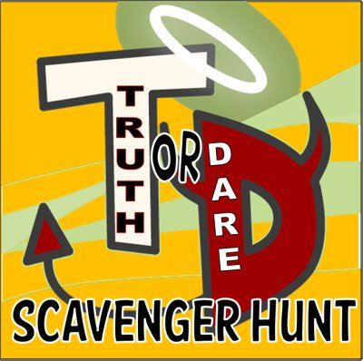 truth or dare scavenger hunt