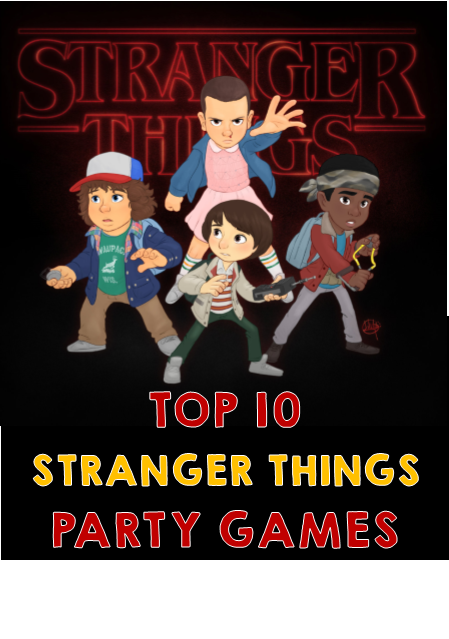 stranger things party games & ideas